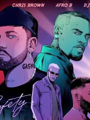 Safety 2020 - Gashi feat DJ Snake, Chris Brown, Afro B
